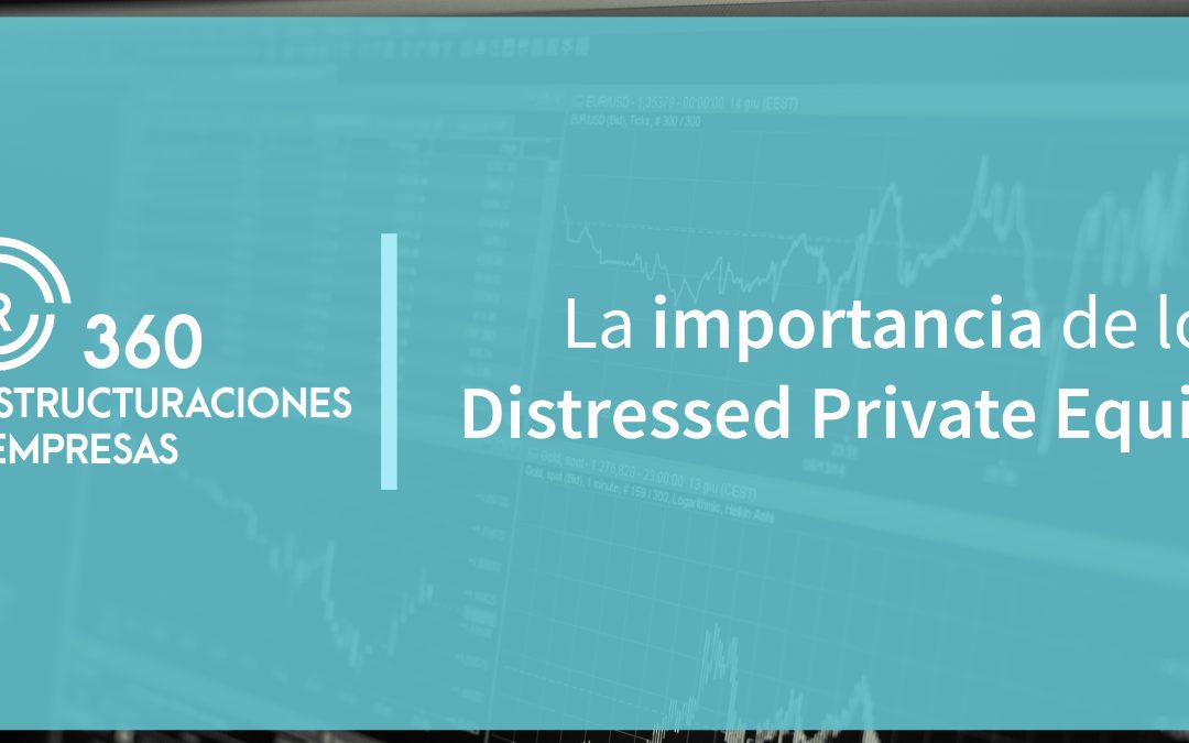 La importancia de los Distressed Private Equity